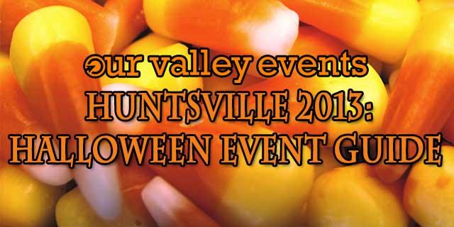 Halloween events in Huntsville 2013